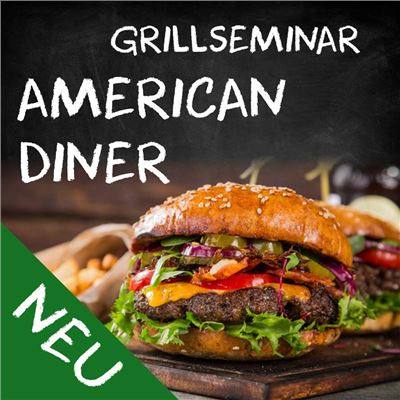 Grillseminar American Diner