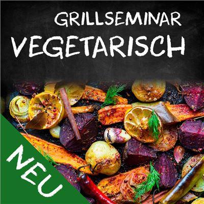 Grillseminar Vegetarisch