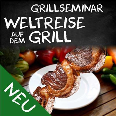 grillseminar weltreise auf dem grill dq grillseminare pouri gbr myobis. Black Bedroom Furniture Sets. Home Design Ideas
