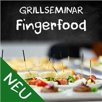 Grillseminar Fingerfood